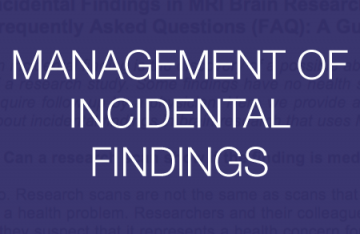 MANAGEMENT OF INCIDENTAL FINDINGS